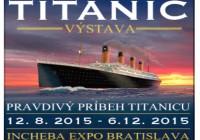 Svetová výstava Titanic od augusta po prvýkrát na Slovensku.